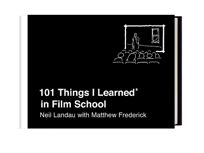 101 Things I Learned in Film School - Neil Landau
