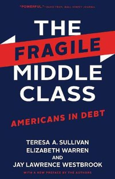The Fragile Middle Class - Teresa A. Sullivan