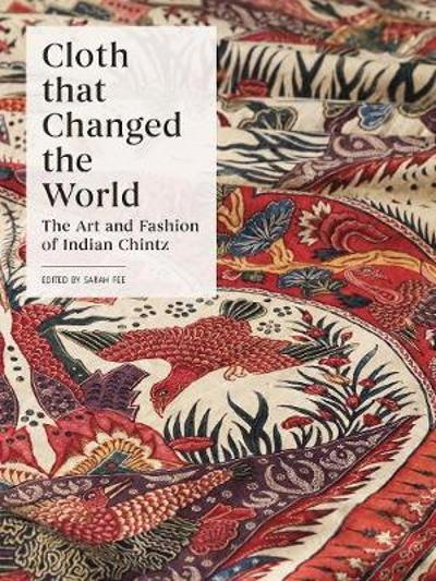 Cloth that Changed the World - Sarah Fee