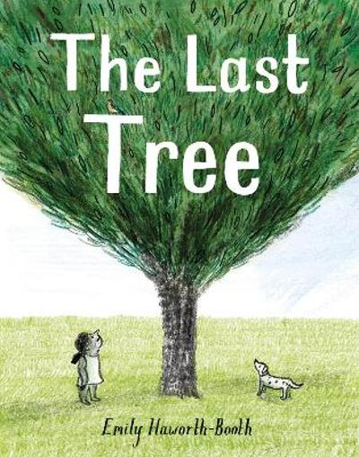 The Last Tree - Emily Haworth-Booth