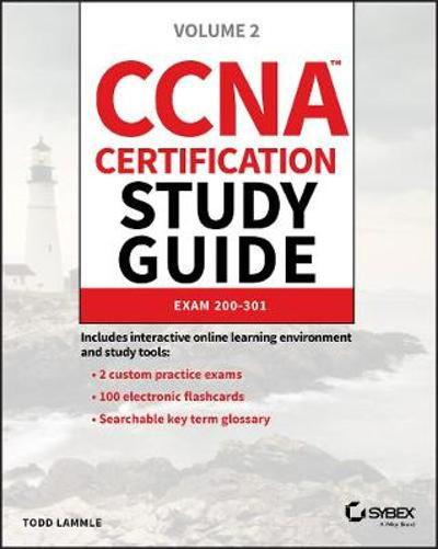 CCNA Certification Study Guide, Volume 2 - Todd Lammle