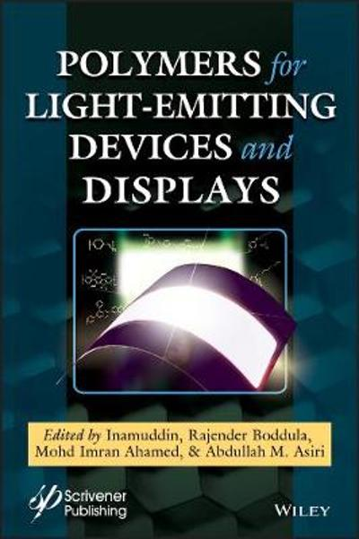 Polymers for Light-emitting Devices and Displays - Inamuddin