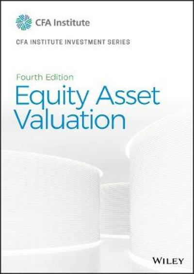 Equity Asset Valuation - Jerald E. Pinto