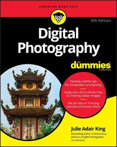 Digital Photography For Dummies - Julie Adair King