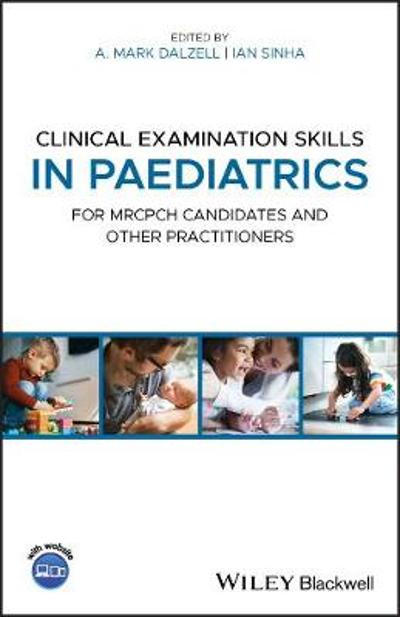 Clinical Examination Skills in Paediatrics - A. Mark Dalzell