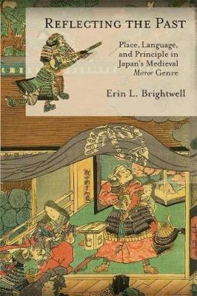 Reflecting the Past - Erin L. Brightwell