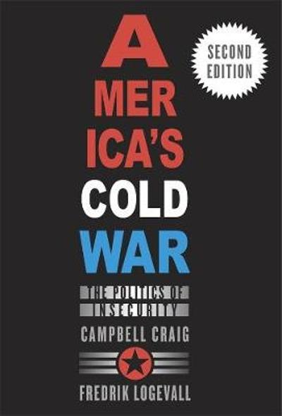 America's Cold War - Campbell Craig