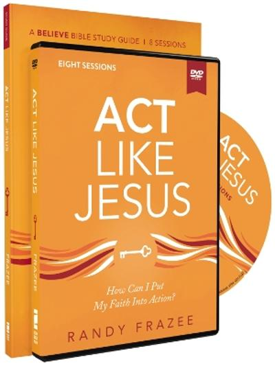Act Like Jesus Study Guide with DVD - Randy Frazee