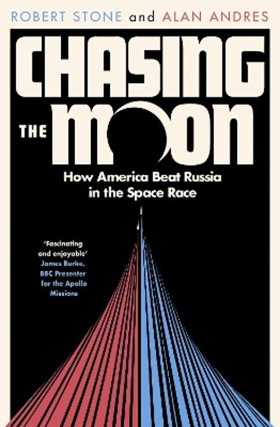 Chasing the Moon - Robert Stone