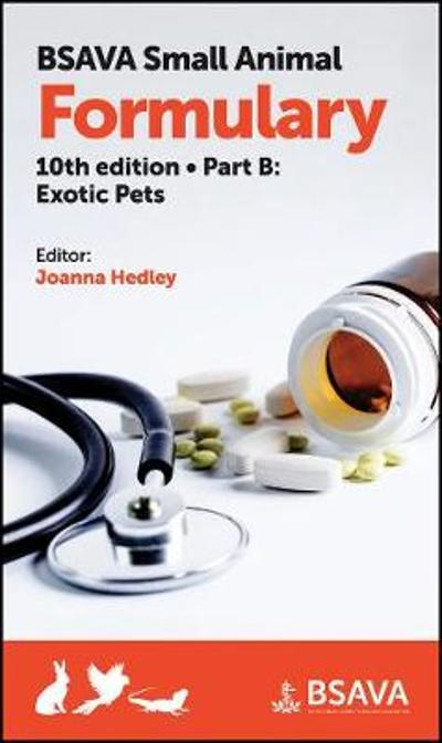 BSAVA Small Animal Formulary, Part B - Joanna Hedley