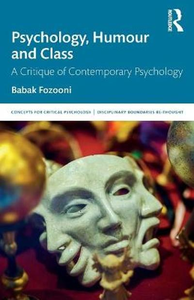 Psychology, Humour and Class - Babak Fozooni