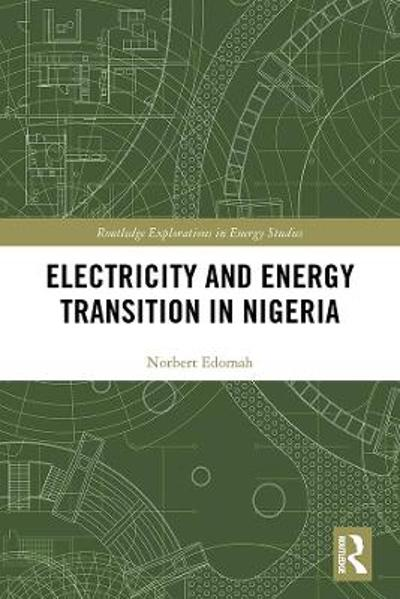 Electricity and Energy Transition in Nigeria - Norbert Edomah