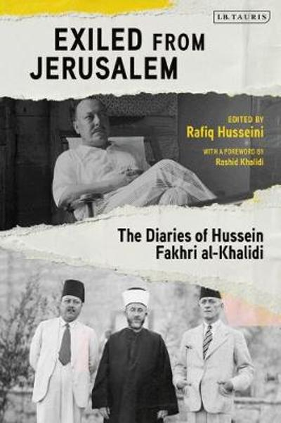 Exiled from Jerusalem - Rafiq Husseini