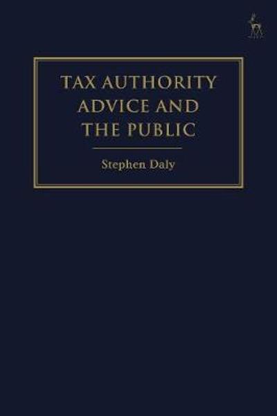 Tax Authority Advice and the Public - Stephen Daly