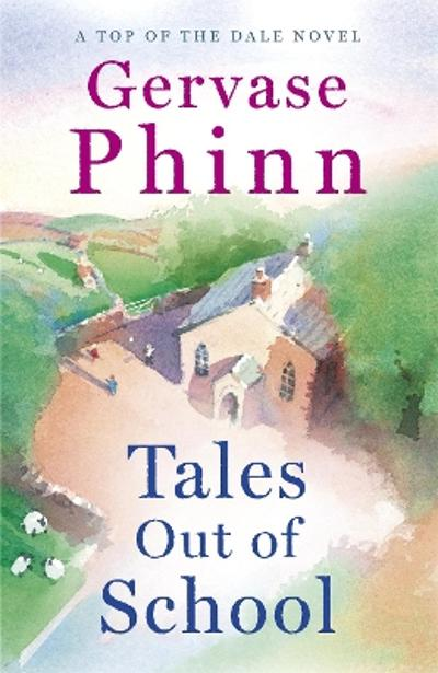Tales Out of School - Gervase Phinn