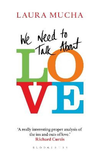 We Need to Talk About Love - Laura Mucha