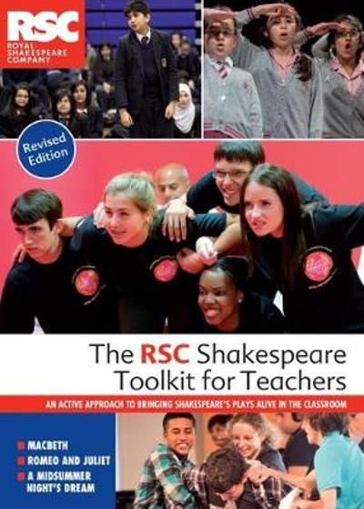 The RSC Shakespeare Toolkit for Teachers - Royal Shakespeare Company