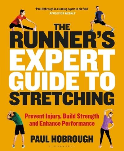 The Runner's Expert Guide to Stretching - Paul Hobrough