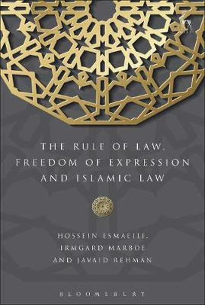 The Rule of Law, Freedom of Expression and Islamic Law - Professor Hossein Esmaeili