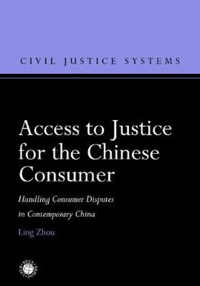 Access to Justice for the Chinese Consumer - Ling Zhou