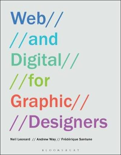 Web and Digital for Graphic Designers - Neil Leonard