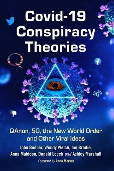 COVID-19 Conspiracy Theories - John Bodner
