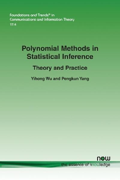 Polynomial Methods in Statistical Inference - Yihong Wu