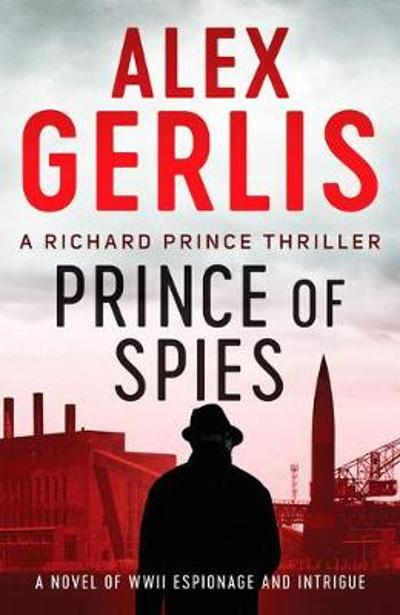 Prince of Spies - Alex Gerlis