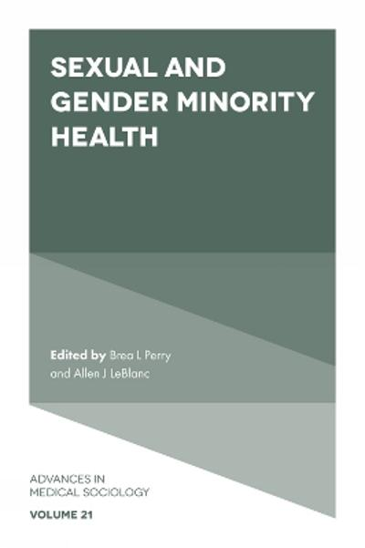 Sexual and Gender Minority Health - Brea L. Perry
