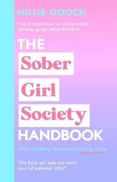 The Sober Girl Society Handbook - Millie Gooch