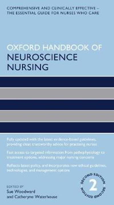 Oxford Handbook of Neuroscience Nursing - Sue Woodward