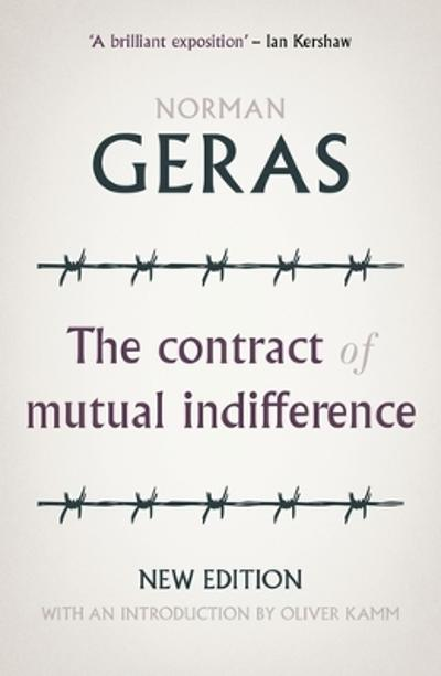 contract of mutual indifference - Norman Geras