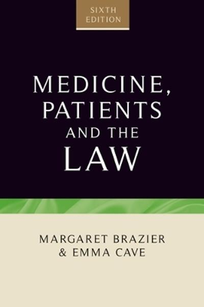 Medicine, patients and the law - Margaret Brazier