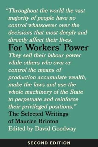 For Workers' Power - David Goodway