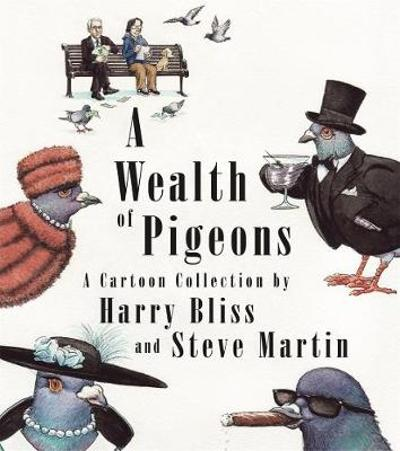 A Wealth of Pigeons - Steve Martin
