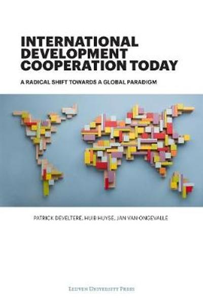 International Development Cooperation Today - Patrick Develtere