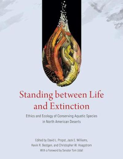 Standing between Life and Extinction - David Propst