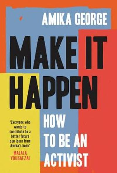 Make it Happen - Amika George