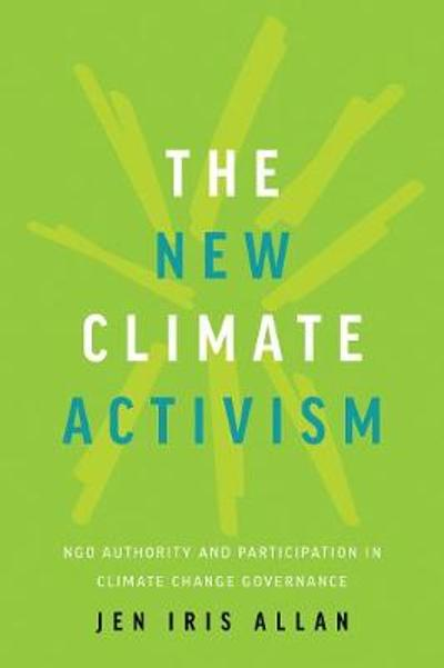 The New Climate Activism - Jen Allan
