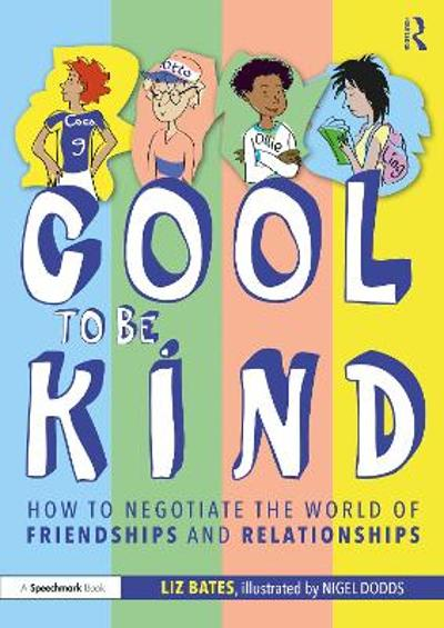 Cool to be Kind - Liz Bates