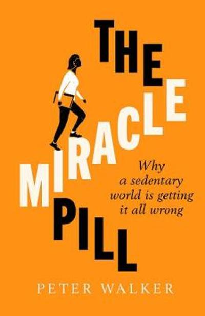 The Miracle Pill - Peter Walker