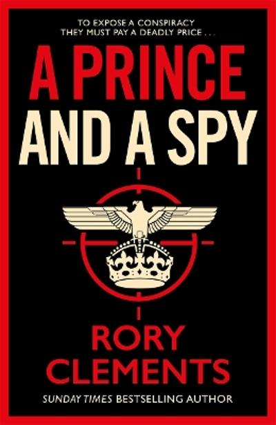 A Prince and a Spy - Rory Clements