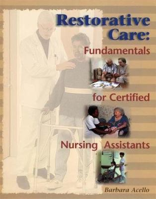Restorative Care - Barbara Acello