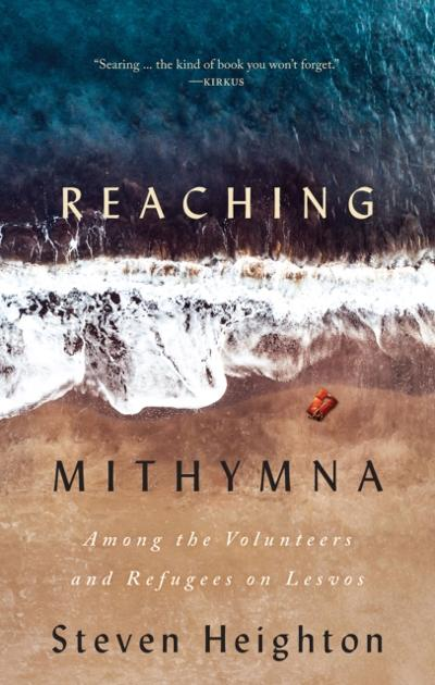 Reaching Mithymna - Steven Heighton