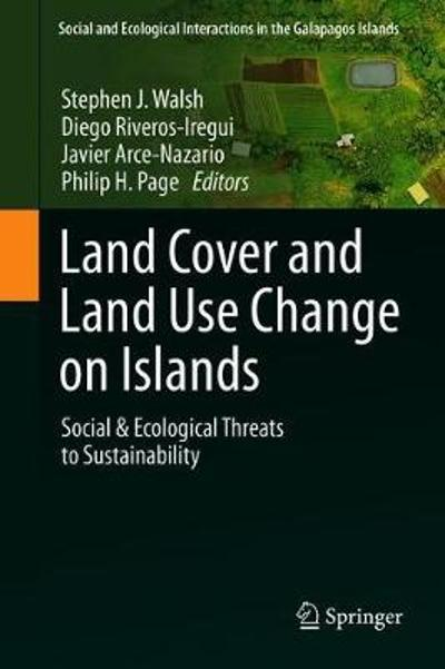 Land Cover and Land Use Change on Islands - Stephen J. Walsh