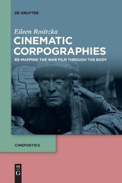 Cinematic Corpographies - Eileen Rositzka