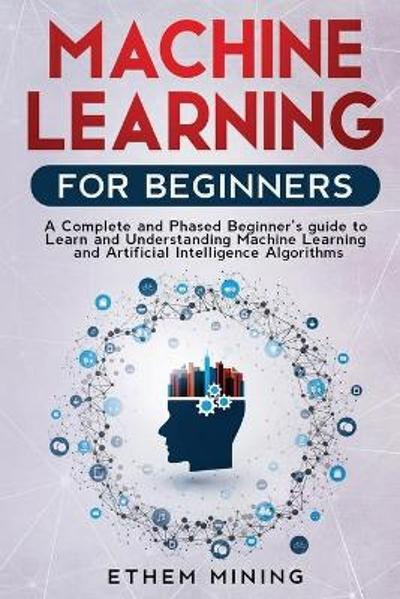 Machine Learning for Beginners - Ethem Mining