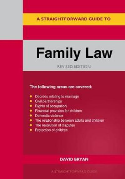 A Straightforward Guide To Family Law - David Bryan