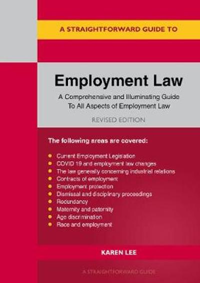 A Straightforward Guide To Employment Law - Karen Lee