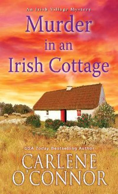 Murder in an Irish Cottage - Carlene O'Connor